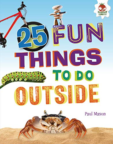 25 Fun Things to Do Outside (100 Fun Things to Do to Unplug) -