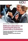 Software educativo: un instrumento para su desarrollo y evaluación