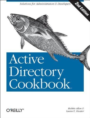 Active Directory Cookbook, 2nd Edition 2nd edition by Allen, Robbie, Hunter, Laura E. (2006) Paperback