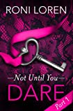 Dare: Not Until You, Part 1 (Loving on the Edge Series) Amazon