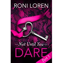 Dare: Not Until You, Part 1 (Loving on the Edge Series) (English Edition)