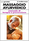 eBook Gratis da Scaricare Il massaggio ayurvedico Manuale di terapia e prevenzione (PDF,EPUB,MOBI) Online Italiano