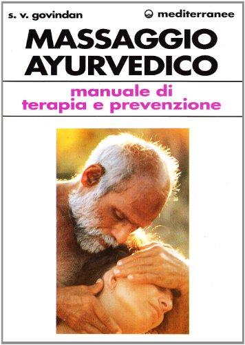 Zoom IMG-1 il massaggio ayurvedico manuale di