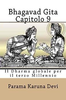 Bhagavad gita: Capitolo 9 di [Devi, Parama Karuna]