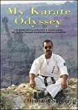 My Karate Odyssey: A Six Month Journey Across North and Central America with My Dogi, Backpack and Laptop as Travelling Companions by Hoosain Narker (2009-01-05)