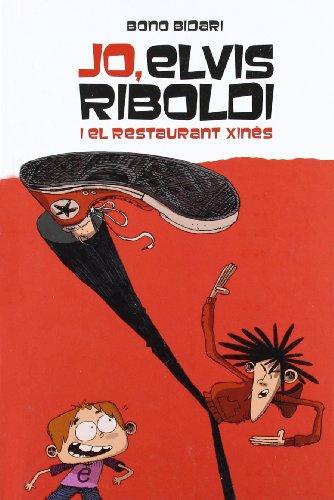 Jo, Elvis Riboldi, i el restaurant xinès (Novel·la gràfica)