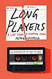 Long Players: A Love Story in Eighteen Songs (English Edition)