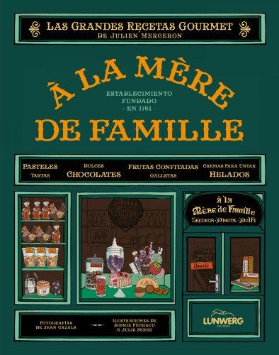 Descargar Libro À La Mère De Famille. El Libro De Recetas de Unknown