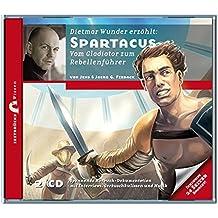 Zeitbrücke Wissen: Spartacus - Vom Gladiator zum Rebellenführer