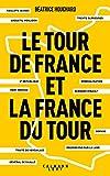 Le tour de France et la France du tour...