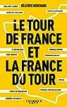 Le tour de France et la France du Tour par Houchard
