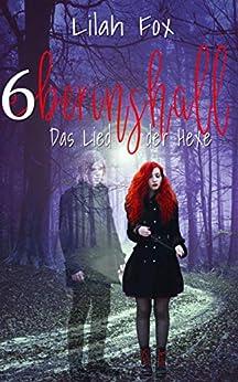 Berinshall - Das Lied der Hexe (Die Morgaine-Chroniken 6)