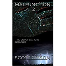 Malfunction 2: The cover still isn't accurate (terrible Tales Book 34)