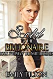 Sold to the Billionaire (The Institute Series Book 12)