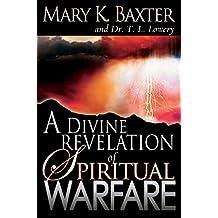 Divine Revelation of Spiritual Warfare