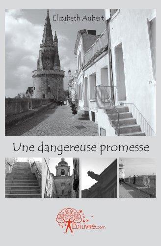 Une Dangereuse Promesse