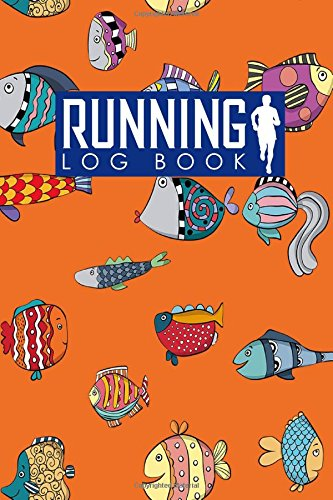 Running Log Book: Runners Logbook, Running Log Template, Training Schedule Running, Track Distance, Time, Speed, Weather, Calories & Heart Rate: Volume 20 (Running Log Books) por Rogue Plus Publishing