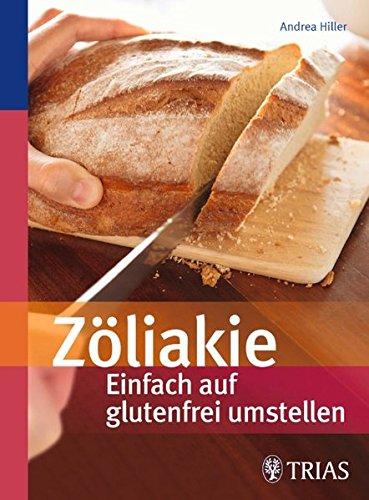 Zöliakie - Einfach auf glutenfrei umstellen