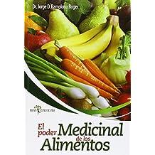 Poder Medicinal De Los Alimentos, El (Nuevo Estilo De Vida)