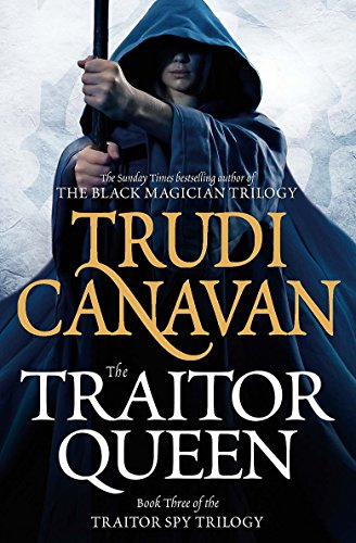 The Traitor Queen: Book 3 of the Traitor Spy por Trudi Canavan