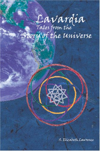 Lavardia: Tales from the Story of the Universe
