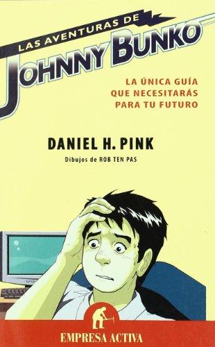 Las aventuras de Johnny Bunko (Empresa Activa ilustrado)