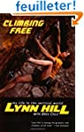 Climbing Free - My Life in the Vertic...