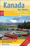 Kanada: Der Westen, Pazifikküste, Rockies, Prärieprovinzen (Nelles Guide)