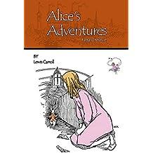 Alice's Adventures(Illustrated) (Fantasy literature) (English Edition)