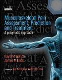 Musculoskeletal Pain - Assessment, Prediction and Treatment - David Walton, James Elliott