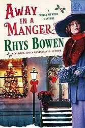 Away in a Manger: A Molly Murphy Mystery (Molly Murphy Mysteries) by Rhys Bowen (2016-11-01)