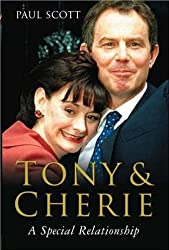 Tony and Cherie: A Special Relationship by Paul Scott (2005-09-19)