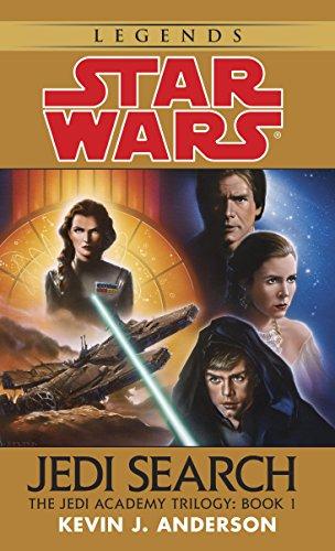 Jedi Search: Star Wars Legends (The Jedi Academy): Volume 1 of the Jedi Academy Trilogy (Star Wars: The Jedi Academy) (English Edition)