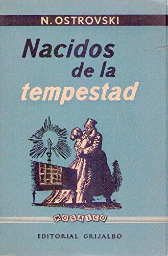 NACIDOS DE LA TEMPESTAD. Novela. Versión española de Jose Vento Molina