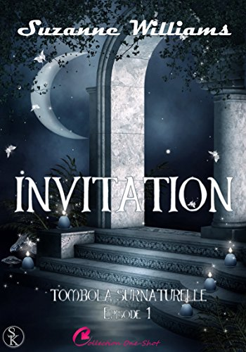 Invitation: Tombola surnaturelle, T1 par Suzanne Williams