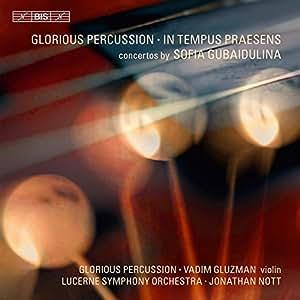 Gubaidulina: In Tempus Praesens (BIS BISCD1752)