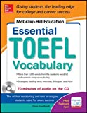 McGraw-Hill Education Essential Vocabulary for the TOEFL® Test with Audio Disk (NTC Foreign Language)