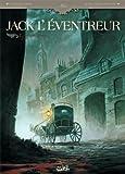 Jack l'éventreur, Tome 1 : Les liens du sang