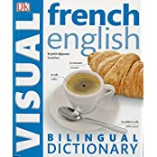 French English Bilingual Visual Dictionary (DK Bilingual Dictionaries)
