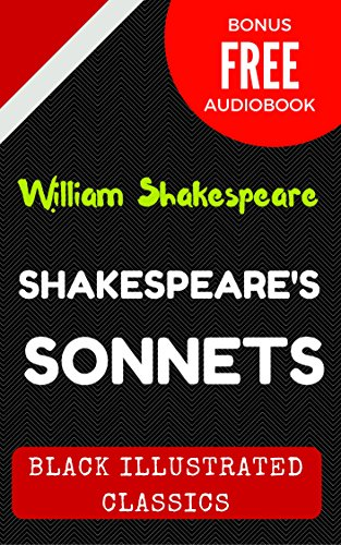 Shakespeare's Sonnets: By William Shakespeare : Illustrated (Bonus Free Audiobook)