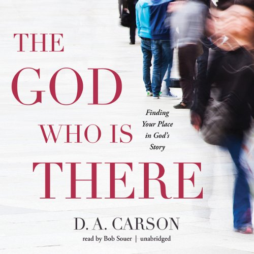 The God Who Is There  Audiolibri