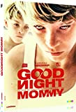 Goodnight mommy [FR Import]