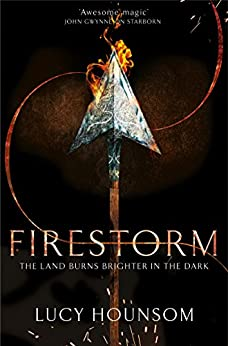 Firestorm (The Worldmaker Trilogy Book 3) by [Hounsom, Lucy]