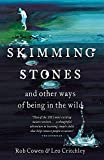 Skimming Stones: and other ways of being in the wild
