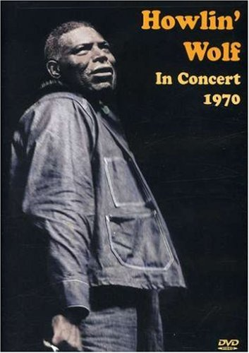 Howlin' Wolf - Howlin' Wolf in Concert