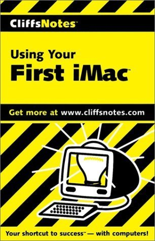 CliffsNotes Using Your First iMac (Cliffsnotes Literature Guides) 1st edition by Watson, Jennifer (1999) Paperback par Jennifer Watson