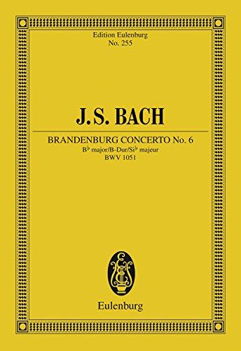 Brandenburg Concerto No. 6 Bb major: BWV 1051 (Eulenburg Studienpartituren) (English Edition)
