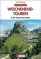 Wochenendtouren in den bayer. Alpen (J. Berg)