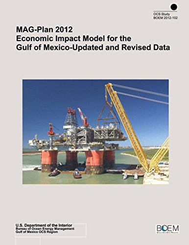 Mag-plan 2012 Economic Impact Model for the Gulf of Mexico-updated and Revised Data