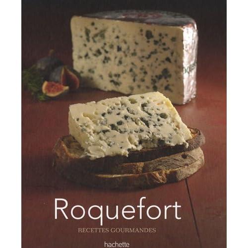 Roquefort : Recettes gourmandes